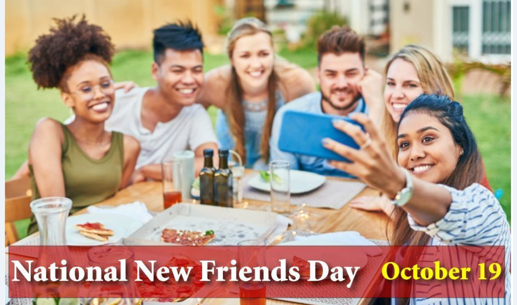 National New Friends Day-Octber 19, 2020